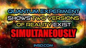 Quantum Experiment Shows Two Versions Of Reality Exist Simultaneously