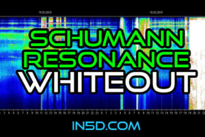 SCHUMANN RESONANCE WHITEOUT!