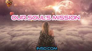 Our Soul's Mission