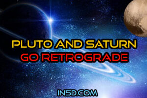 Pluto And Saturn Go Retrograde