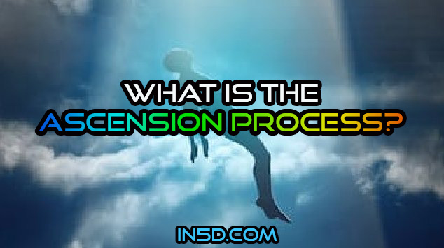 What Is The Ascension Process?