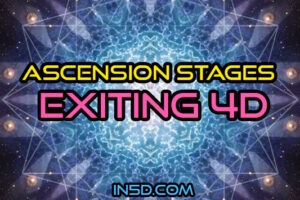 Ascension Stages – Exiting 4D