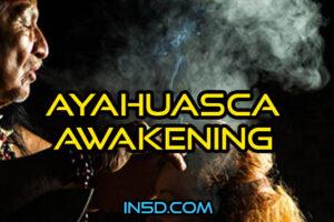 Ayahuasca Awakening