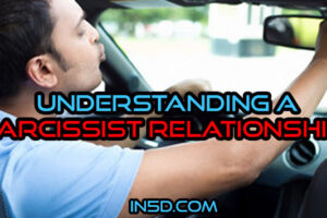 Understanding A Narcissist Relationship