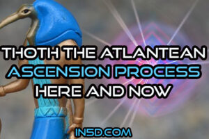 Thoth The Atlantean – Ascension Process Here And Now