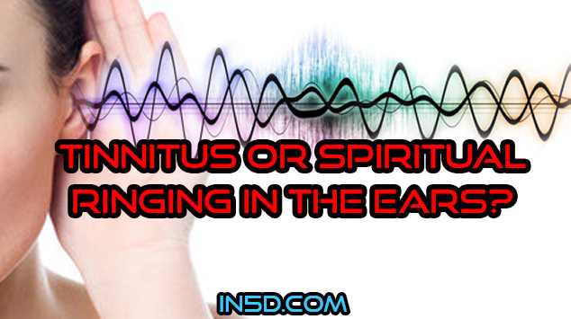 Tinnitus Or Spiritual Ringing In The Ears?