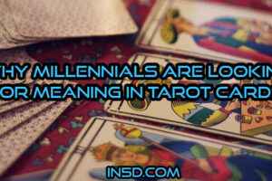 Why Millennials Are Looking For Meaning In Tarot Cards