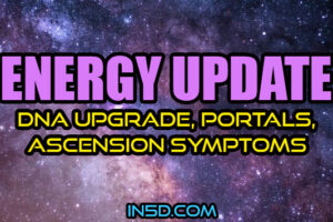 ENERGY UPDATE – DNA Upgrade, Portals, Ascension Symptoms