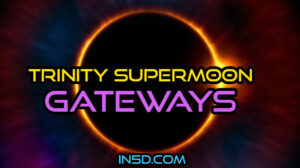 Trinity Supermoon Gateways