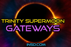 Trinity Supermoon Gateways