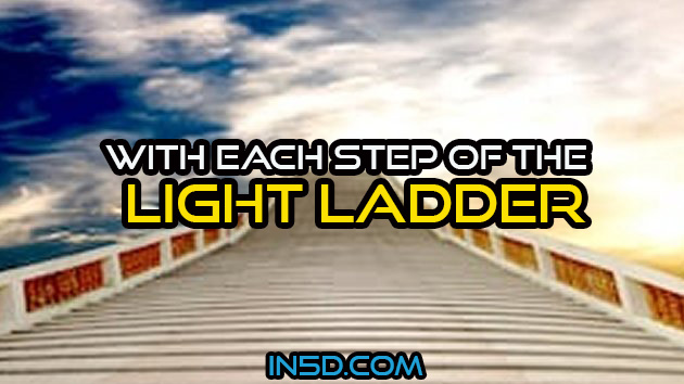 With Each Step Of The Light Ladder