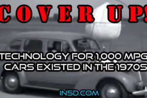 COVER UP! Technology for 1,000 MPG Cars Existed In The 1970s
