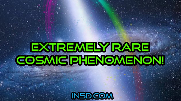 Extremely Rare Cosmic Phenomenon