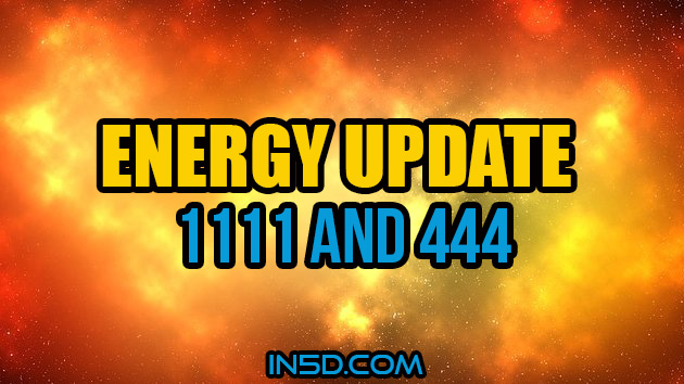 Energy Update - 1111 And 444