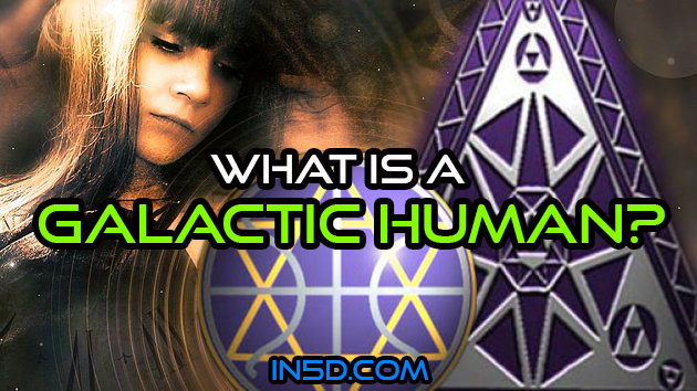 What Is A Galactic Human?