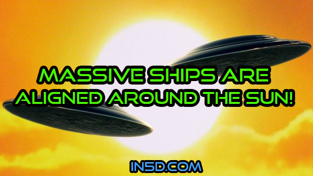 Massive Ships Are Aligned Around The Sun!
