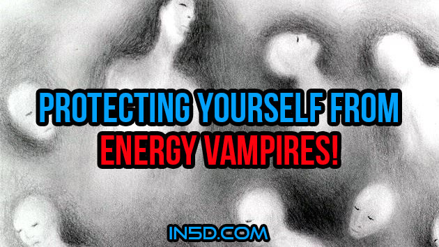 3 Simple Rules For Protecting Yourself From Energy Vampires