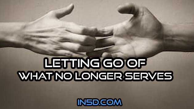 Letting Go Of What No Longer Serves