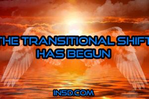 The Transitional Shift Has Begun