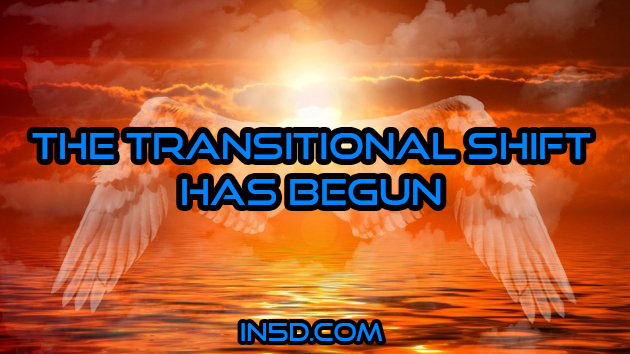 The Transitional Shift Has Begun
