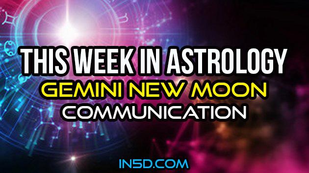 This Week In Astrology - Gemini New Moon