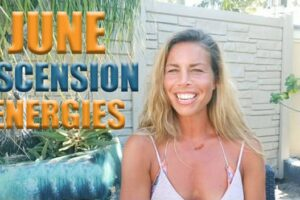 June Ascension Energies – Getting Clear About Your Path