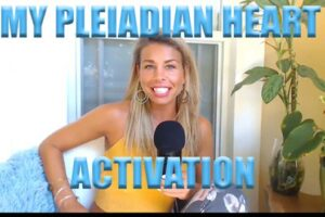 My Pleiadian Heart Activation