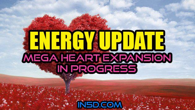 Energy Update - Mega Heart Expansion In Progress