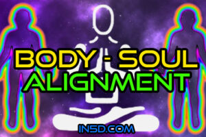Body – Soul Alignment