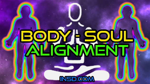 Body - Soul Alignment
