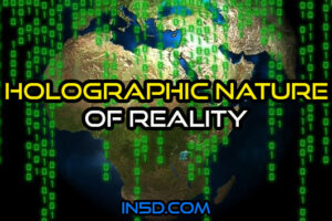 Holographic Nature Of Reality