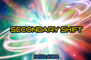 Secondary Shift