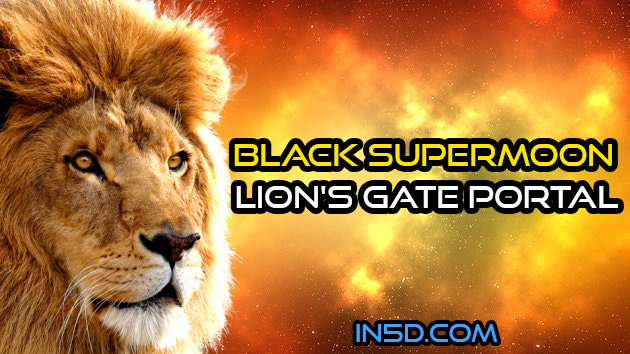 Black Supermoon Lion's Gate Portal