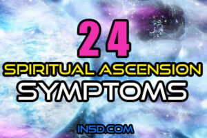 24 Spiritual Ascension Symptoms