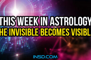 This Week In Astrology – The Invisible Becomes Visible