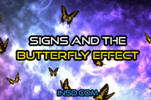 Signs & The Butterfly Effect