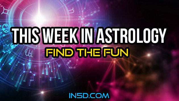 This Week In Astrology - Find The Fun