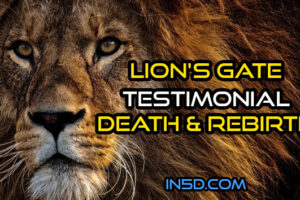 Lion's Gate Testimonial – Death & Rebirth