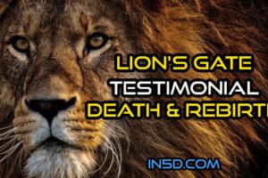 Lion's Gate Testimonial – Death & Rebirth