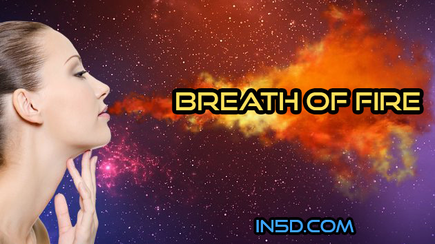 Step Into Your Personal Power Through the Breath Of Fire