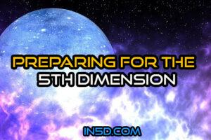 Preparing For the 5th Dimension