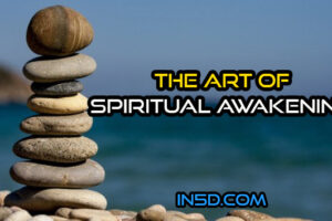 The Art Of Spiritual Awakening