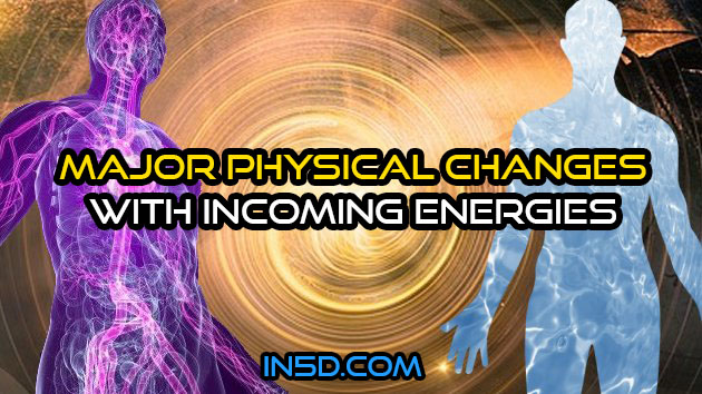Expect Major Physical Changes With Incoming Energies