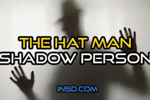 The Hat Man Shadow Person