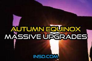 Autumn Equinox: Massive Upgrades Preparing Us For 2020