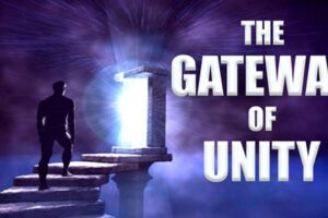 Passage Through the GATEWAY of UNITY