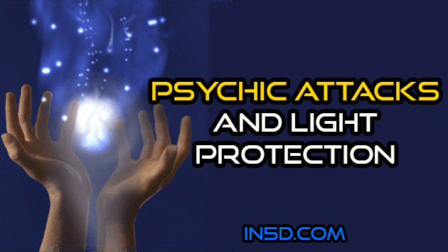 Psychic Attack And Light Protection