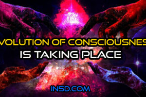 A Full Evolution Of Consciousness Is Taking Place