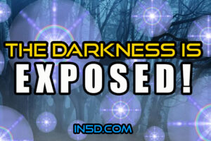 The Darkness Is Exposed!