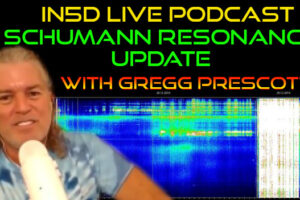 In5D Live Podcast with Gregg Prescott- Schumann Resonance Update